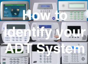 How do I know what kind of ADT system I have?