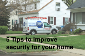 5 Tips For Better Home Security in Torrance