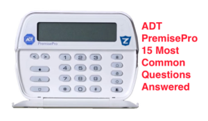 ADT PremisePro 15 Most Common Questions Answered