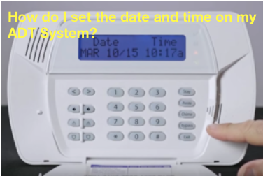 How Do I Set the Date and Time on an ADT Alarm System?