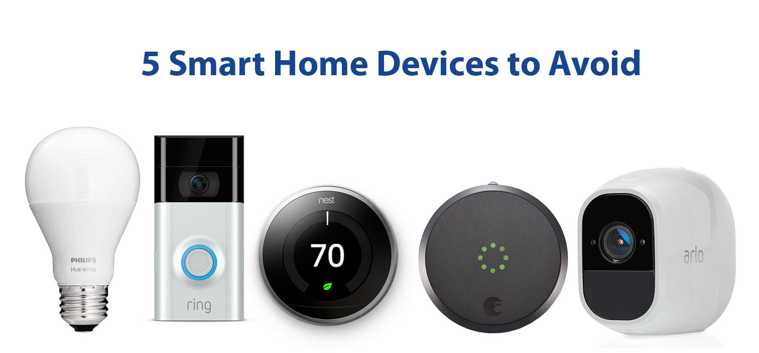5 Popular Smart Home Devices to Stay Away From